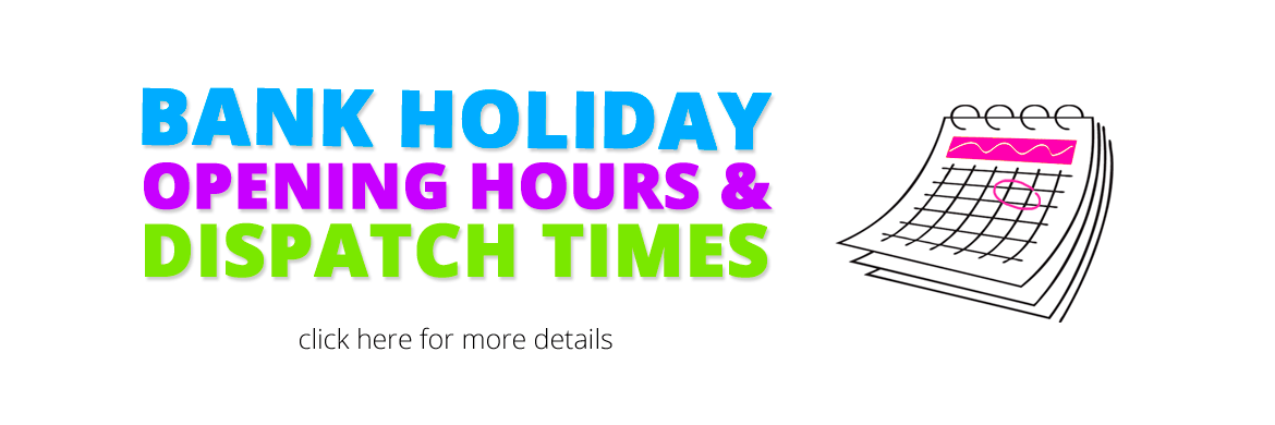Bank Holiday Opening & Dispatch Times